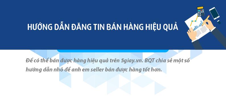 Hướng dẫn đăng tin bán hàng hiệu quả trong box Phụ Kiện Máy Ảnh - 5giay.vn